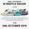 10/24発売予定!OFF-WHITE × NIKE WMNS WAFFLE RACER (オフホワイト ナイキ ウィメンズ ワッフル レーサー) [CD8180-001,100,400]