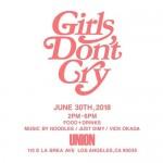 UNION LAにてGirls Don't Cry ポップアップが開催 (ユニオン ガールズ ドント クライ)