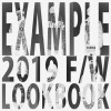EXAMPLE 2019 F/W COLLECTION 9/21展開!初のLOOKBOOKも公開 (エグザンプル)
